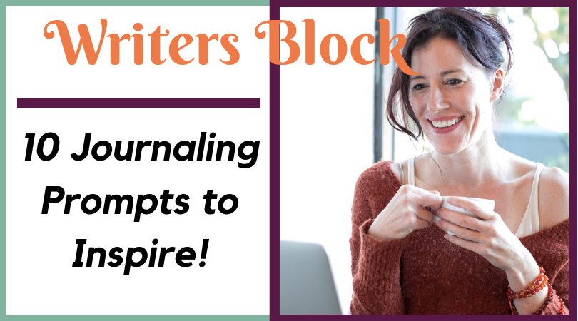 10 Inspring Journal Prompts to get past writers block